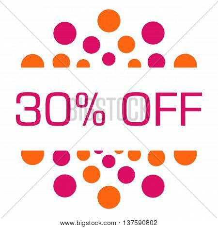 Thirty percent off concept image with text over pink orange background.