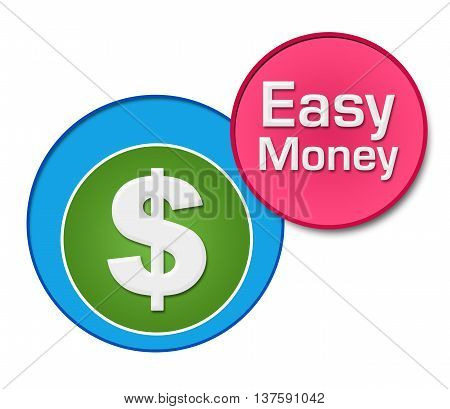 Easy money text written over colorful circular background.