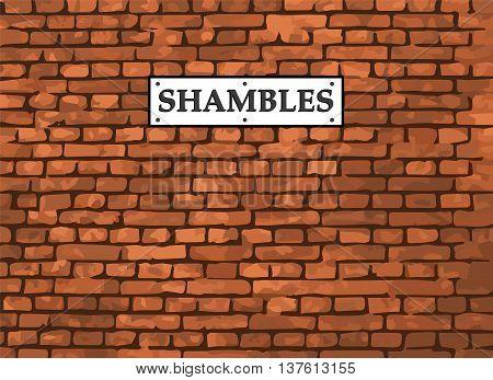 Shambles York Street Sign on Brick Background