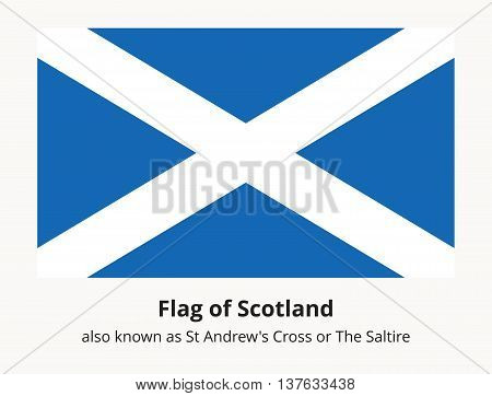 Scotland flag also known as St Andrews Cross or the Saltire. Scottish national flag. Vector illustration in EPS8 format.