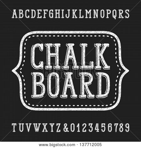 Chalk board hand drawn font. Vector alphabet - type letters and numbers.