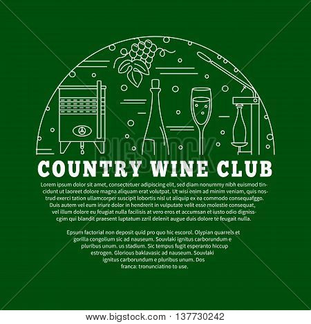 Winemaking, wine tasting flyer, poster with winery symbols in circle with place for your text. Vector template with winery graphic design elements in mono line style isolated on green background.