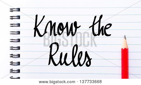 Know The Rules Written On Notebook Page