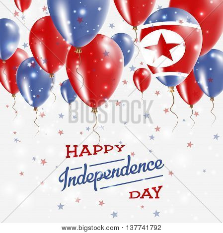 Korea, Democratic People's Republic Of Vector Patriotic Poster.. Independence Day Placard With Brigh