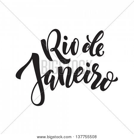 Rio De Janeiro. Hand drawn calligraphy lettering. Vector black text on white background.