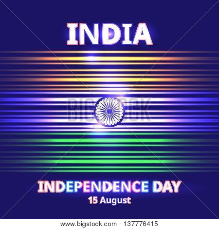 India Independence day. Vector background with Indian national flag, deep saffron, white and green colors. 15th of august design element with Dharma wheel and glow light effect