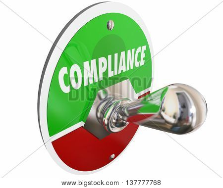 Compliance Follow Rules Laws Regulations Switch 3d Illustration