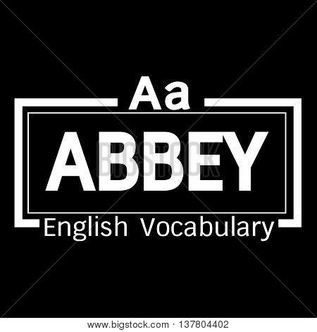 an images of ABBEY english word vocabulary illustration design