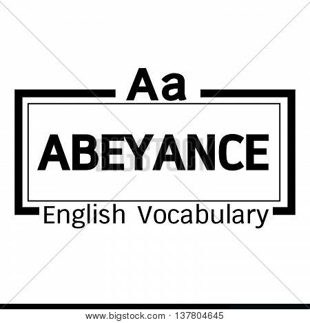 an images of ABEYANCE english word vocabulary illustration design