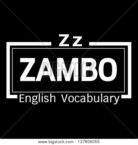 an images of ZAMBO english word vocabulary illustration design