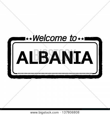 an images of Welcome to ALBANIA illustration design
