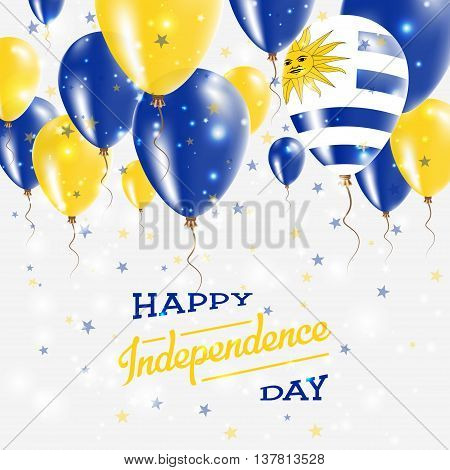 Uruguay Vector Patriotic Poster. Independence Day Placard With Bright Colorful Balloons Of Country N