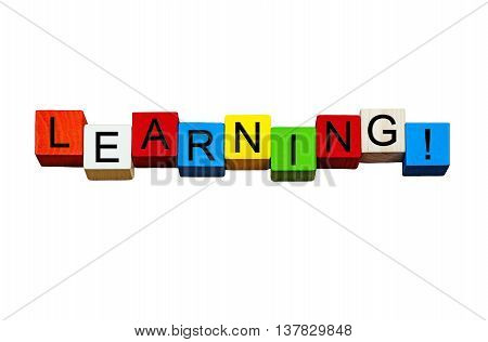 Learning word / sign - for education, business & schools, in bold letters, isolated on white background.