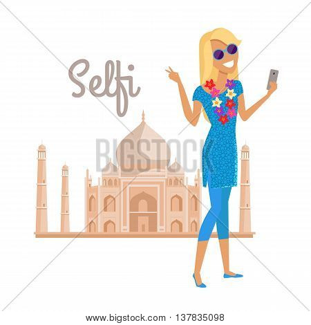 Summer vacation in India concept. Journey in exotic countries vector illustration. Selfie on the background of famous historical monuments. Young woman taking pictume near Tadj Mahal. Flat Design.