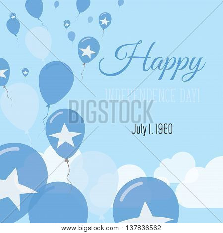 Independence Day Flat Greeting Card. Somalia Independence Day. Somali Flag Balloons Patriotic Poster