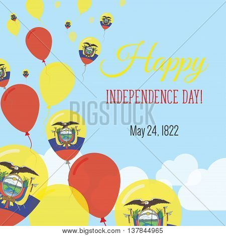 Independence Day Flat Greeting Card. Ecuador Independence Day. Ecuadorean Flag Balloons Patriotic Po