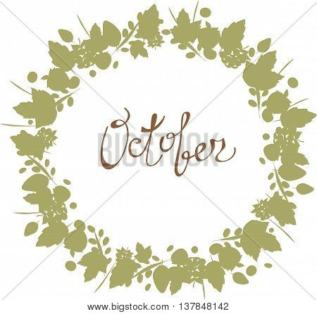 October lettering in a frame of leaves, autumn elements and templates gray brown color on white background. hipster background. Autumn template.