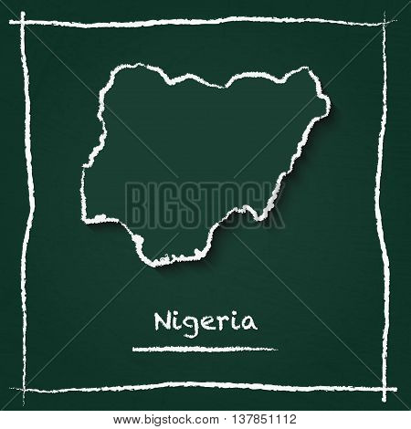 Nigeria Outline Vector Map Hand Drawn With Chalk On A Green Blackboard. Chalkboard Scribble In Child