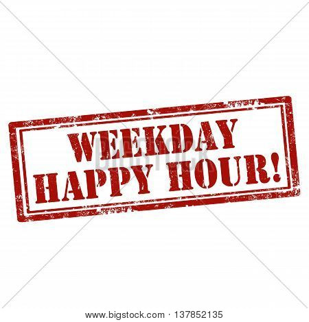 Grunge rubber stamp with text Weekday Happy Hour,vector illustration