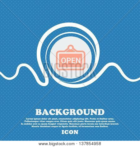 Open Sign Icon. Blue And White Abstract Background Flecked With Space For Text And Your Design. Vect