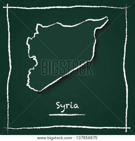 Syrian Arab Republic Outline Vector Map Hand Drawn With Chalk On A Green Blackboard. Chalkboard Scri
