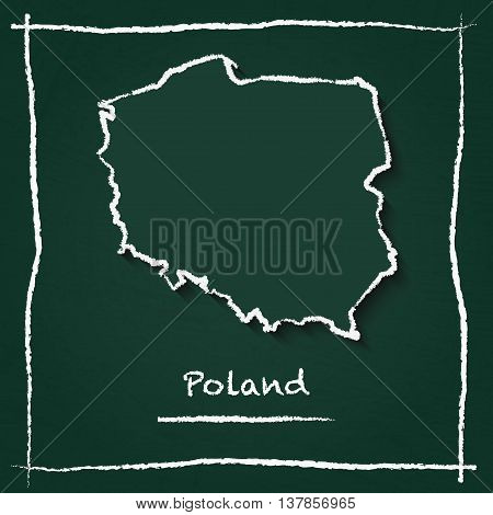 Poland Outline Vector Map Hand Drawn With Chalk On A Green Blackboard. Chalkboard Scribble In Childi