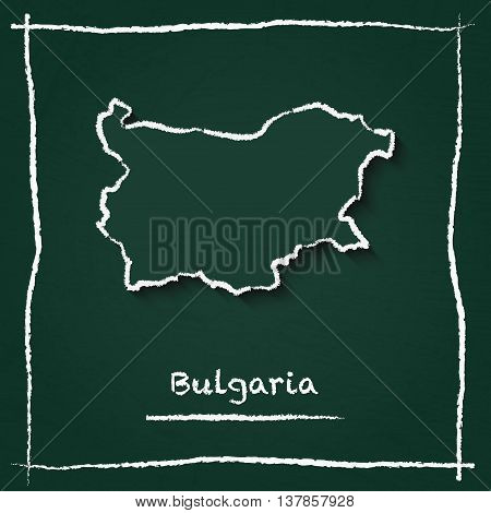 Bulgaria Outline Vector Map Hand Drawn With Chalk On A Green Blackboard. Chalkboard Scribble In Chil