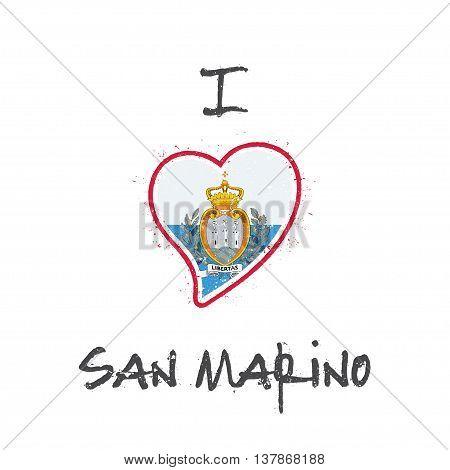 Sammarinese Flag Patriotic T-shirt Design. Heart Shaped National Flag San Marino On White Background
