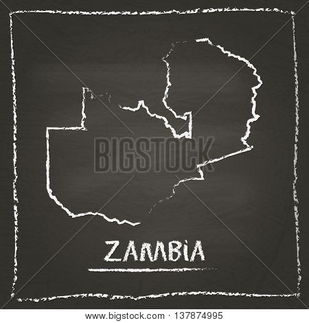 Zambia Outline Vector Map Hand Drawn With Chalk On A Blackboard. Chalkboard Scribble In Childish Sty