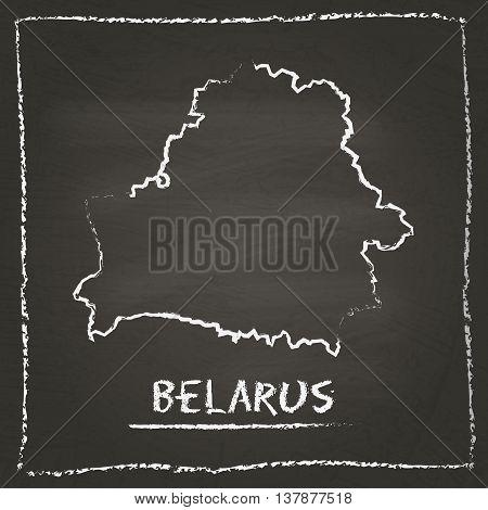 Belarus Outline Vector Map Hand Drawn With Chalk On A Blackboard. Chalkboard Scribble In Childish St