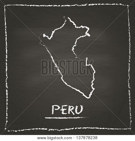 Peru Outline Vector Map Hand Drawn With Chalk On A Blackboard. Chalkboard Scribble In Childish Style