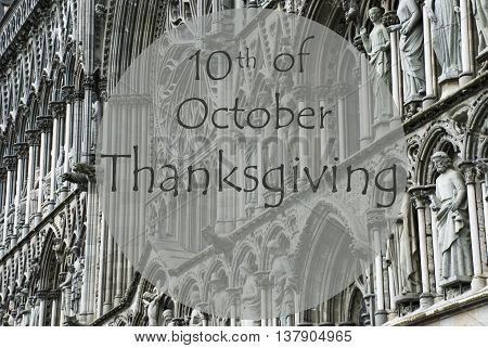 Church Of Trondheim In Norway. Macro Or Close Up Of Sculptures Or Statue. Religious Greeting Card. English Text 10th Of October Thanksgiving