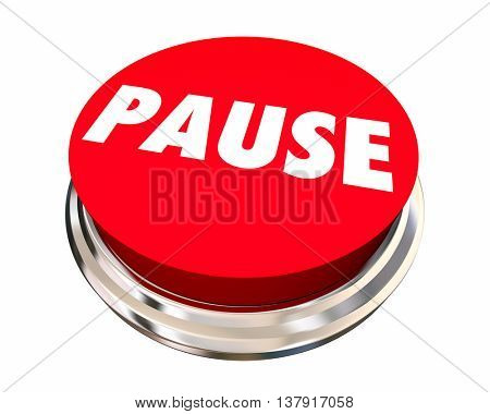 Pause Take Break Rest Recess Round Button 3d Illustration