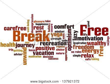 Break Free, Word Cloud Concept 9