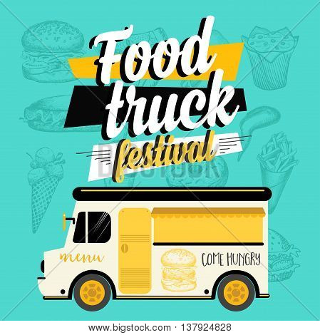 Food truck festival menu brochure street food template design. Vintage creative party invitation with hand-drawn graphic. Vector food menu flyer. Hipster menu board.