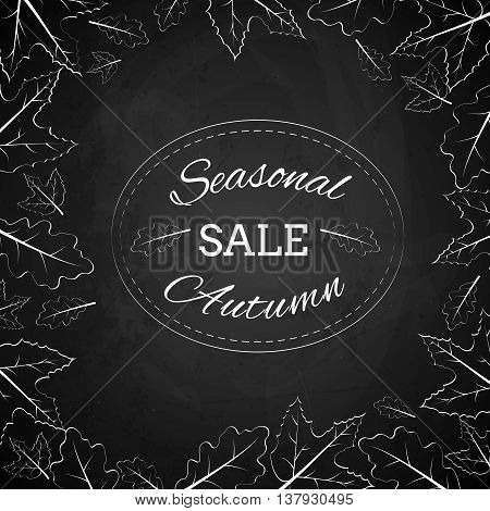 Season autumn sale stamp made with chalk on a black chalkboard with leaves around it. Vector illustration EPS 10.