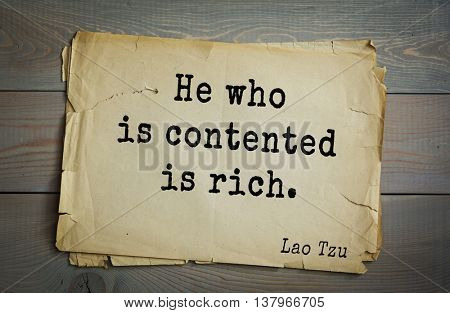 Lao Tzu (ancient Chinese philosopher VI-B BC. E) the citation. He who is contented is rich.