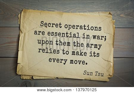 Ancient chinese strategist and philosopher Sun Tzu quote on old paper background. Secret operations are essential in war; upon them the army relies to make its every move.