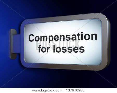 Banking concept: Compensation For losses on advertising billboard background, 3D rendering