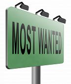 most wanted button want help road sign billboard, 3D illustration, isolated, on white  poster