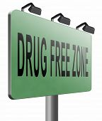drug free zone, restriction and safe area road sign billboard, 3D illustration isolated on white  poster