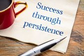 Success through persistence - inspirational handwriting on a napkin with a cup of coffee poster