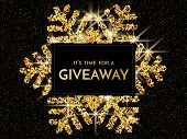 Time For A Giveaway - Banner Template. It S Time For A Giveaway Phrase On Gold And Black Background. poster
