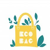 Eco Bag Hand Drawn Doodles Style. Eco Style. No Plastic. Zero Waste Concept Vector Illustration. Iso poster