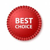 Best Choice Tags Isolated, Labels Or Badges On White Background. Best Choice Vector Ribbon Banners poster