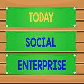 Conceptual Hand Writing Showing Social Enterprise. Business Photo Text Commercial Organization That  poster