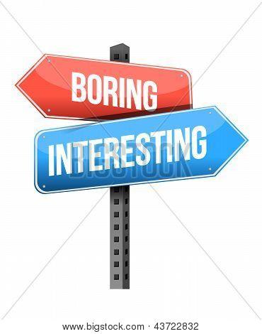 Boring Versus Interesting Road Sign