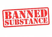 stock photo of outlaw  - BANNED SUBSTANCE rubber stamp over a white background - JPG