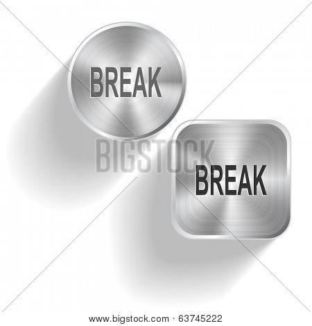Break. Raster set steel buttons