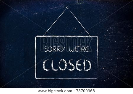 Sory We're Closed Shop Sign